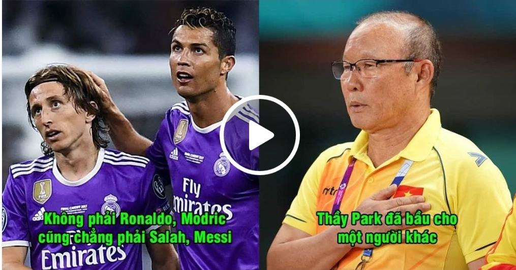 Gạt cả Ronaldo lẫn Modric, đây mới là người được thầy Park ghi tên trong lá phiếu bầu FIFA The Best của mình