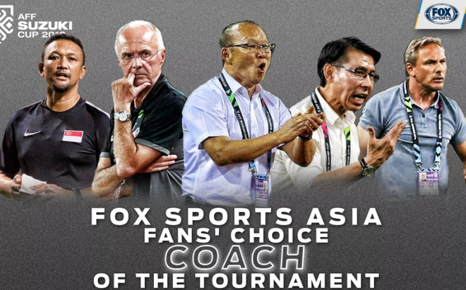 Tờ FOX Sports Asia bình chọn HLV xuất sắc nhất AFF Cup: Tất cả người Việt hãy ủng hộ thầy Park