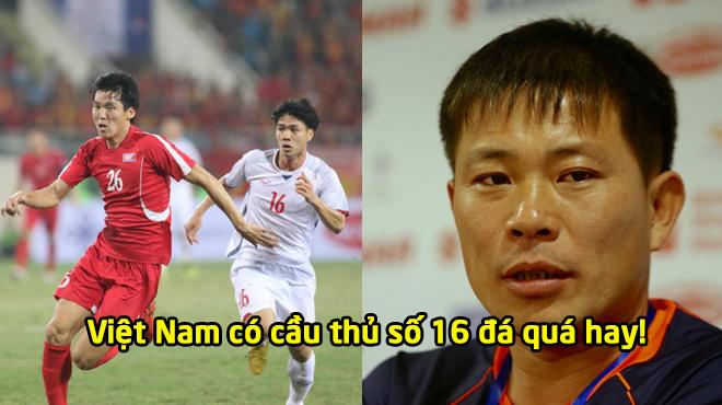 """HLV Triều Tiên: """"Cầu thủ số 16 của Việt Nam chơi quá hay, hậu vệ chúng tôi đành bất lực"""""""