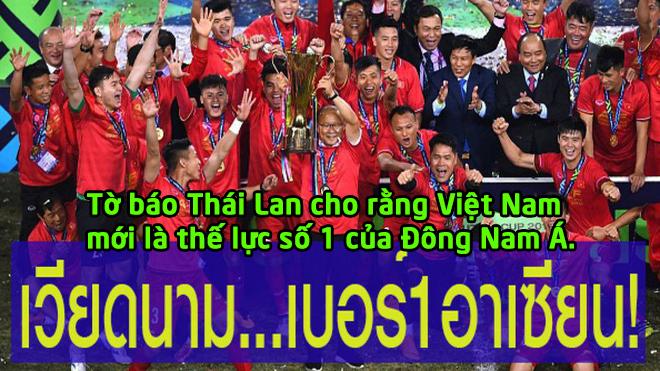 Báo Thái Lan: Hãy chấp nhận sự thật đi, Việt Nam là vị vua của Đông Nam Á!
