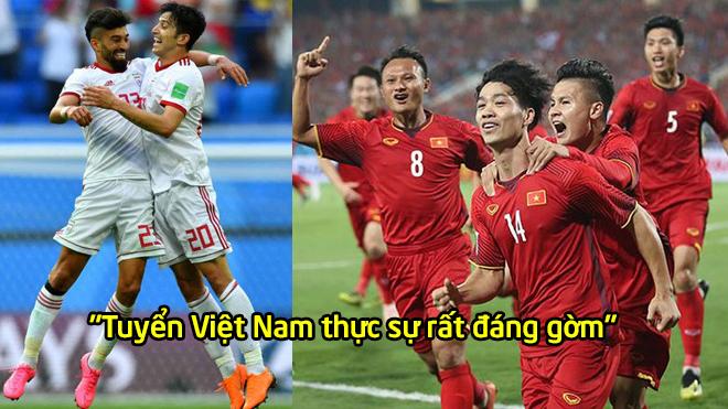 Đội trưởng Iran phát biểu: 'Đừng coi thường sức mạnh của tuyển Việt Nam'