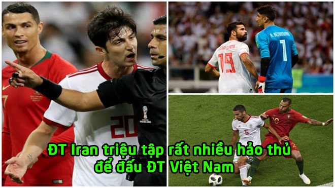 ĐT Iran CHÍNH THỨC công bố 21 chiến binh hùng mạnh để đấu Việt Nam: Có quá nhiều cái tên vừa dự World Cup 2018