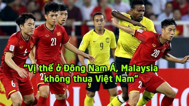 """Tiền đạo Việt Thắng: """"Vị thế ở Đông Nam Á, Malaysia không thua Việt Nam"""""""