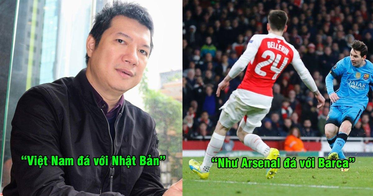 """BLV Quang Huy: """"Việt Nam đá với Nhật Bản lúc này tương tự như Arsenal đá với Barcelona"""""""