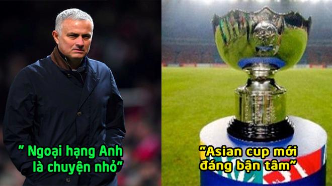 Xác nhận: Bị M.U đuổi ra đường ê chề, Mourinho phải tới ASIAN Cup làm việc