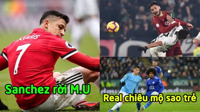 """CHUYỂN NHƯỢNG 07/1: Sanchez """"đào tẩu"""" khỏi MU, Real chiêu mộ thành công sao trẻ của Man City"""