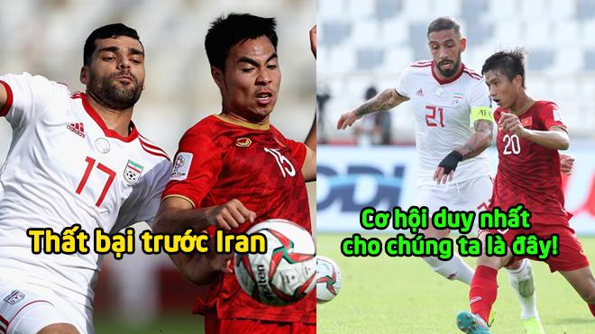 Thua Iran, và đây là cách duy nhất cho chúng ta lách qua khe cửa hẹp để tiến vào vòng 16 đội Asian Cup
