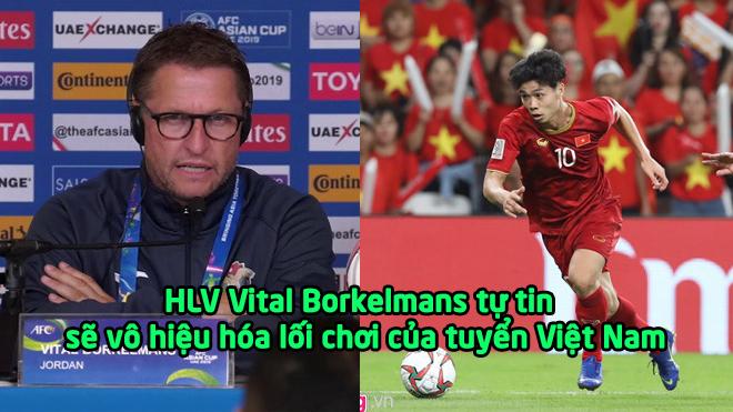 """HLV Jordan: """"Tôi đã biết điểm mạnh, điểm yếu của tuyển Việt Nam, kèm chặt cầu thủ số 19 coi như xong"""""""