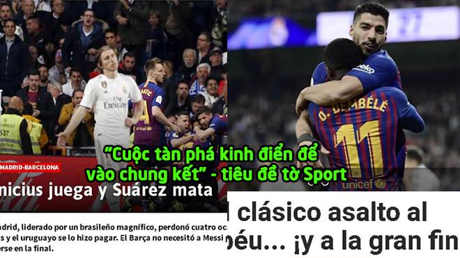"""Barca hủy diệt Real: Báo thân Madrid """"câm nín"""" vì """"s.át th.ủ"""" Suarez"""