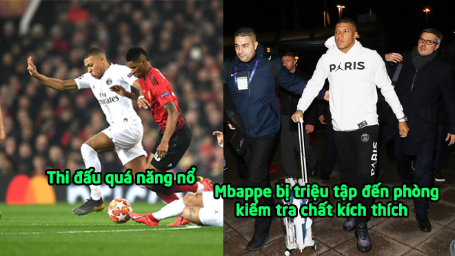 XÁC NHẬN: Mbappe bị triệu tập đến phòng kiểm tra chất kích thích sau trận thắng M.U