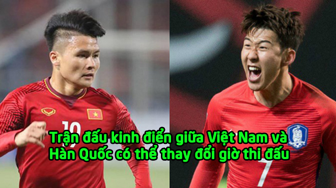 Vì U23 châu Á, VFF xin điều chỉnh lịch thi đấu trận siêu kinh điển giữa Việt Nam-Hàn Quốc