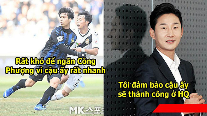 """Huyền thoại Hàn Quốc: """"Công Phượng rất xuất sắc, cậu ấy hội tụ mọi phẩm chất để thành công ở K-League"""""""