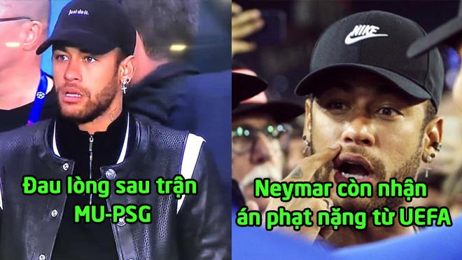 Tin HOT bóng đá sáng 8/3: Thua đau M.U, Neymar còn gặp họa lớn với án phạt từ UEFA