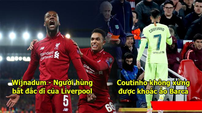 Những điều rút ra từ trận Liverpool 4-0 Barca: Messi vẫn là siêu nhân, nhưng Liverpool mới đi vào lịch sử