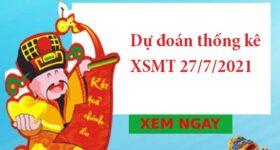Dự đoán thống kê XSMT 27/7/2021 hôm nay