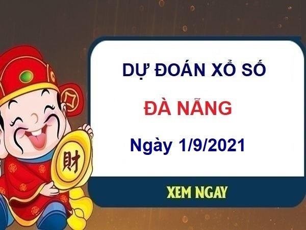 Dự đoán XSDNG ngày 1/9/2021 chốt số Đà Nẵng thứ 4