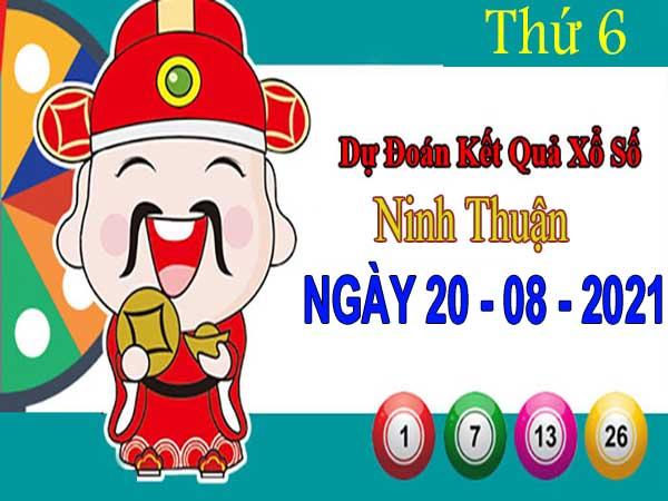Dự đoán XSNT ngày 20/8/2021 – Dự đoán KQ Ninh Thuận thứ 6 chuẩn xác