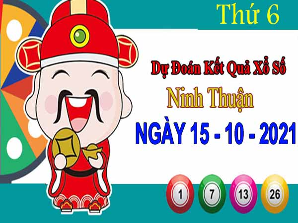Dự đoán XSNT ngày 15/10/2021 đài Ninh Thuận thứ 6 hôm nay chính xác nhất